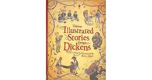 usborne illustrated stories from dickens by mary sebag montefiore