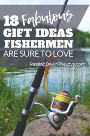 18 best gifts for fishermen gifts for