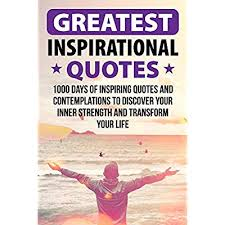 buy greatest inspirational quotes days of inspiring quotes