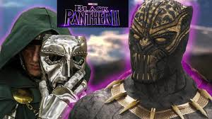 Black Panther 2: Black Panther Doomwar Details Revealed! Black Panther 2  Plot & Concept Revealed - YouTube