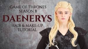 game of thrones season 8 daenerys hair