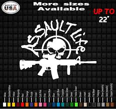 Assault Life Vinyl Decal Sticker Gun Rights Stickers Etsy
