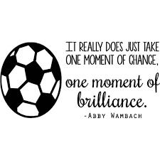 Abby Wambach Soccer Wall Decal Women S Usa World Cup Quote Girl S Vinyl Bedroom Sticker 20 X10 Walmart Com Walmart Com