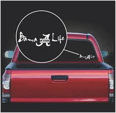 Bama Life Roll Tide Roll Alabama Window Decal Sticker Custom Sticker Shop