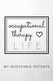 pdf occupational therapy life my quoteable patients