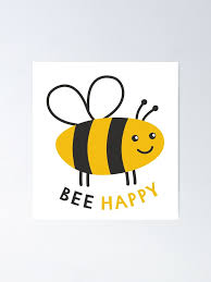 Simple Card Bee Happy Cartoon Cute Sticker Be Happy Poster By Illucesco Redbubble
