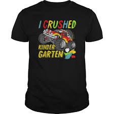 i crushed kindergarten monster truck graduation tee shirts hoodie