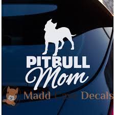 Pit Bull Mom Decal Vinyl Decal