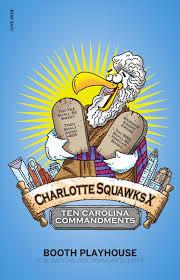 Charlotte Squawks X: Ten Carolina Commandments by Blumenthal Performing  Arts - issuu