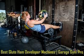 10 best glute ham developer machines