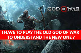 have played previous God of War games ...