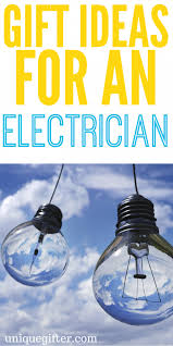 gifts for an electrician