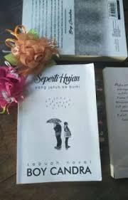 quote novel seperti hujan yang jatuh ke bumi karya boy candra