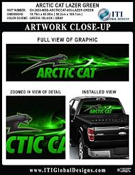 Arctic Cat Lazer Green By Itigd Truck Rear Window Decal Wrap Atv Hero