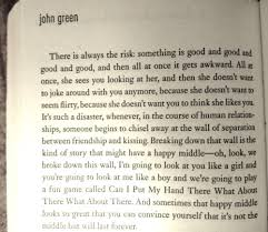 love happy quotes friendship books john green middle let it snow