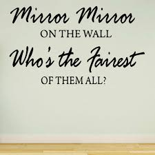 Vwaq Mirror Mirror On The Wall Who S The Fairest Of Them All Wall Decal Wayfair