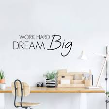 Quotes Work Hard Dream Big Wall Decal Vinyldesign