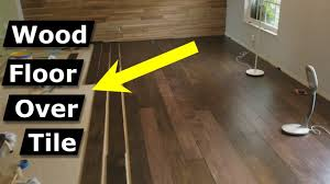 hardwood flooring over tile floor