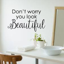 You Look Beautiful Wall Quotes Decal Wallquotes Com