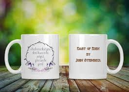 coffee mug classic literature quote john steinbeck east of