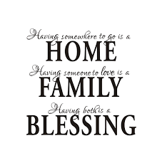 home decor having somewhee to go is a home family blessing wall