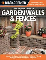 complete guide to garden walls fences