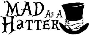 Mad As A Hatter Mad Hatter Alice Wonderland Car Or Truck Window Decal Sticker Rad Dezigns