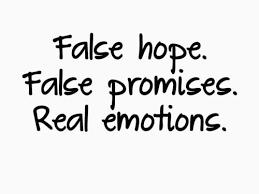 kata mutiara bahasa inggris tentang harapan palsu false hope