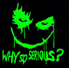 Green Joker Why So Serious Sticker Vinyl Decal Suicide Squad Harley Quinn Batman Ebay