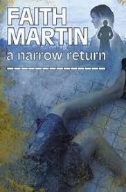 9780709094760 - A Narrow Return (Hillary Greene Series) by Faith Martin