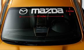 Product Mazda Style 2 Windshield Banner Vinyl Long Lasting Premium Decal Sticker 33 X5