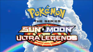 Pokemon the Series: Sun and Moon - Ultra Legends