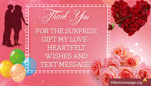 heartfelt thank you text messages to beloved for surprise gift