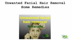 unwanted hair removal naturally