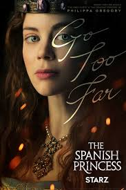 the spanish princess tv mini series