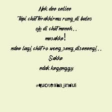 quotes bajindul quotes bajindul sakke lur wong koyo ngono