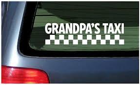 Grandpa S Taxi Vinyl Decal Car Window Fun Sticker Minivan Father Granddad Wagon For Sale Online Ebay
