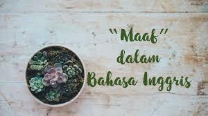cara meminta maaf dalam bahasa inggris bahaso