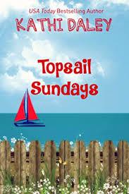 Topsail Sundays Summerhouse Reunion Three Part Story Book 2 By Kathi Daley Bookbub