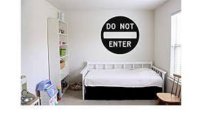 Amazon Com Vinyl Sticker Do Not Enter Sign Door Poster Stop Privacy Disturb Danger Teenager Kids Room Mural Decal Wall Art Decor Sa2237 Handmade