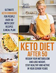Amazon | Keto Diet After 50: Ultimate Keto Cookbook for People ...