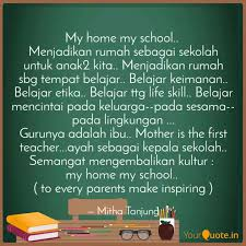 my home my school menj quotes writings by mitha tanjung