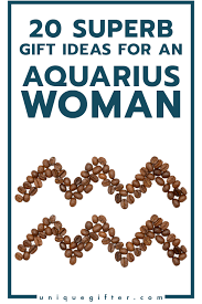 20 gifts for aquarius women she s sure