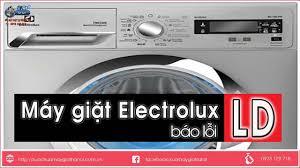 Máy Giặt Electrolux Báo Lỗi LD - Hướng dẫn cách sửa - YouTube