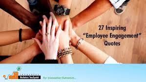 inspiring employee engagement quotes