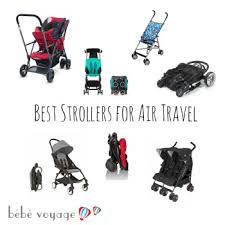 best strollers for air travel bébé voyage