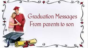 parent to son graduation quotes quotesgram