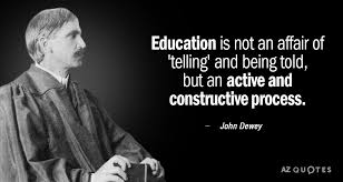 john dewey quote education is not an affair of telling and