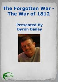 Amazon.com: The Forgotten War - The War of 1812 by Byron Bailey: Movies & TV