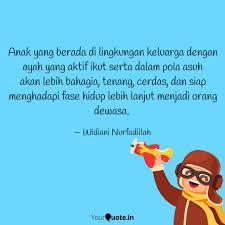 anak yang berada di lingk quotes writings by widiani